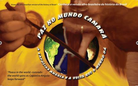 OFICIAL PAZ NO MUNDO CAMARÁ: a Capoeira Angola e a volta ...   Estilos de capoeiragem   Scoop.it