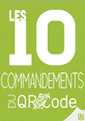 LES 10 COMMANDEMENTS DU QR CODE | Les Livres Blancs d'un webmaster éditorial | Scoop.it