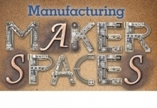 Manufacturing Makerspaces | American Libraries Magazine | 21st Century Media Specialists | Scoop.it