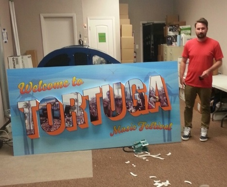 Minuteman Press Produces Giant Welcome Sign For Tortuga Festival 2015 | Fort Lauderdale Printing | Scoop.it