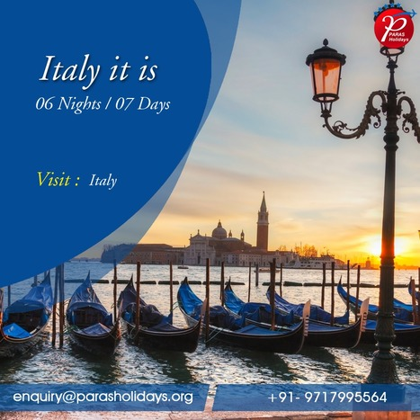 Italy Holiday Packages, Italy Vacation Tours 2016 | Paras Holidays - Group Tours, Holiday Packages, Honeymoon Packages 2017 | Scoop.it