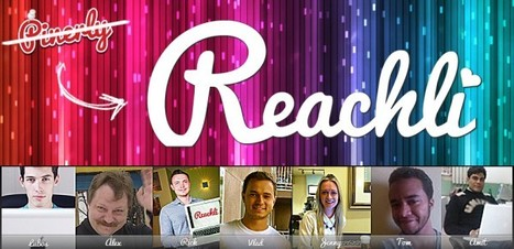 Pinerly is now… Reachli. | Love and Light Marketing | Scoop.it