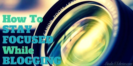 How To Stay Focused While Blogging? | All About Blogging | Scoop.it