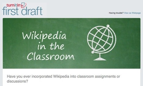 Turnitin First Draft | Wikipedia in the Classroom | Non-traditional College Students | Scoop.it