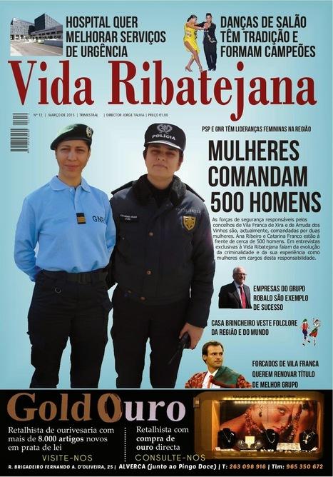 Edição Nº. 12 da revista Vida Ribatejana a partir de 27 de Março nas bancas. Procure-a!   Xira News   Scoop.it