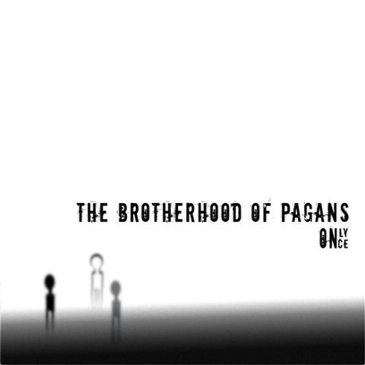 "The Brotherhood of Pagans – ""Only Once"" album review 