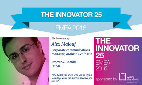 Alex Malouf in Innovator 25 class EMEA ~ Individuals who are reshaping influence and engagement | CorpComm | Scoop.it