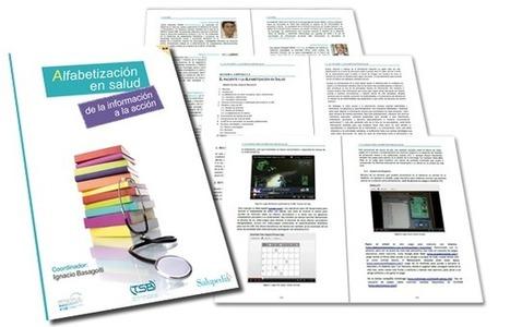 Libro descarga gratis: Alfabetización en Salud, de la información a la acción. #esalud | Formación, Aprendizaje, Redes Sociales y Gestión del Conocimiento en Ciencias de la Salud 2.0 | Scoop.it