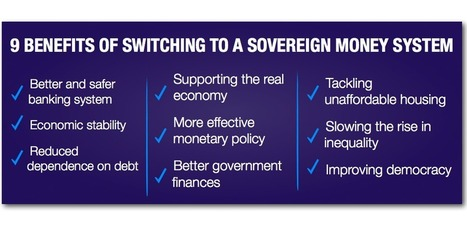 9 Benefits of Switching to a Sovereign Money system | The Money Chronicle | Scoop.it