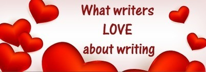 What writers love about writing   Writers and Authors   Sew Artfully Simple   Scoop.it