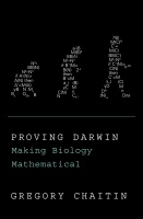 Is Chaitin proving Darwin with metabiology? | ALife (Biotechnology, Algorithms, Complexity, AI, ...) | Scoop.it