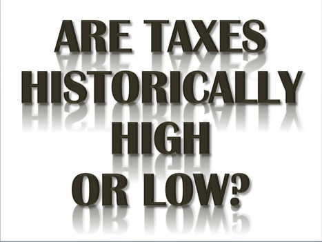 Are Taxes Historically High or Low? Chilling Secrecy, Clint Eastwood and the Rise of Common Sense | The Economy: Past, Present and Future | Scoop.it