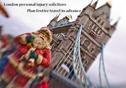 London personal injury solicitors: Plan festive travel in advance | All Accident Claims Blog | Scoop.it