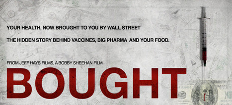 Bought   The Movie    Truth about Vaccines | Vaccine Injury Awareness          And are we ever Angry! | Scoop.it