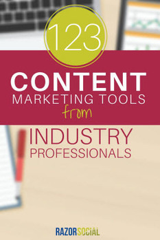 123 Content Marketing Tools from Industry Professionals | digital marketing strategy | Scoop.it