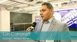 Luis Carranza: What's next for Fintech Week? | Financial Services Updates from Harrington Starr | Scoop.it