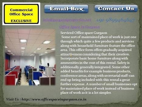 Office Space in Gurgaon Ppt Presentation | Warehouse in Gurgaon | 9899464647 | Scoop.it