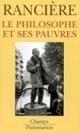 Jacques Rancière - Le philosophe et ses pauvres | Archivance - Miscellanées | Scoop.it