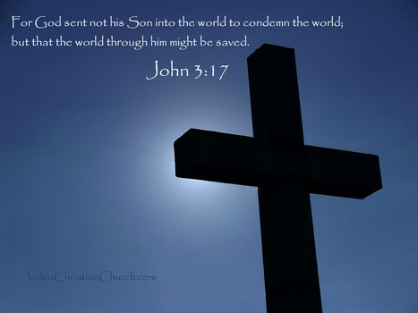John 3:17 – the world through Him might be saved | Thoughts from the Deep | Scoop.it