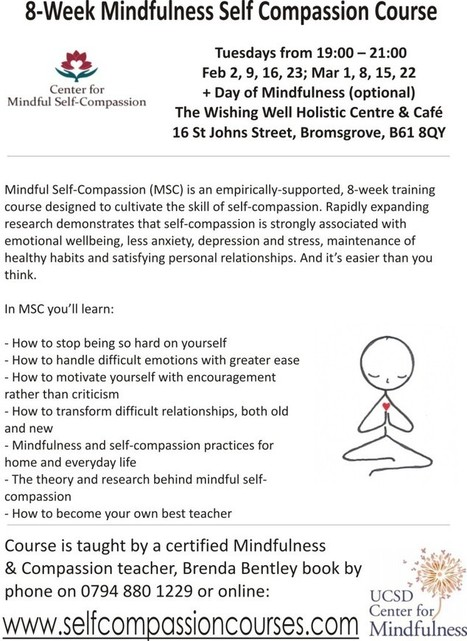 8-Week Mindful Self Compassion Course - Bromsgrove - Mindfulness & Self Compassion Centre | Living Mindfulness & Compassion | Scoop.it