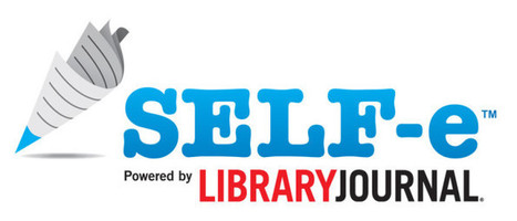 SELF-e positions Libraries for the Digital Age - BookWorks | Digital Collaboration and the 21st C. | Scoop.it