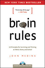 Brain Rules: Brain development for parents, teachers and business leaders | Brain Rules | | EDUCATIC | Scoop.it