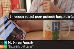 My Hospi Friends : un réseau social à l'hôpital – Hôpital.fr | Hopital Foch | Scoop.it