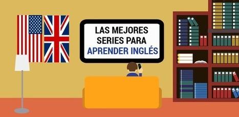 Las mejores series para aprender inglés | Profesión Palabra: oratoria, guión, producción... | Scoop.it