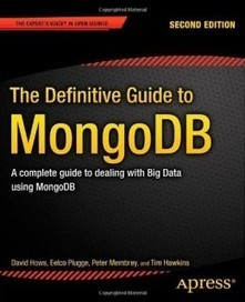 The Definitive Guide to MongoDB, 2nd Edition - Join eBook | Web Apps | Scoop.it