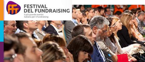 Il Fundraising scientifico italiano diventa un Festival grazie a Valerio Melandri | Formamente | Scoop.it