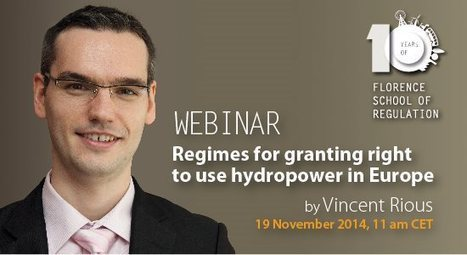 Regimes for granting right to use hydropower in Europe - Florence School of Regulation - European University Institute | micro hydro | Scoop.it