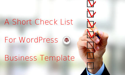 6 Things to Consider When Picking Out WordPress Template for Business | Web Design | Scoop.it