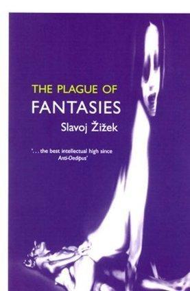 [Slavoj Zizek] The Plague of Fantasies (Wo Es War) Symposium Books Wholesale | Le BONHEUR comme indice d'épanouissement social et économique. | Scoop.it