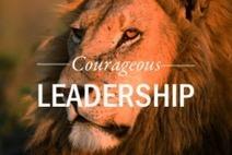 Courageous Leadership | Change Leadership | Scoop.it