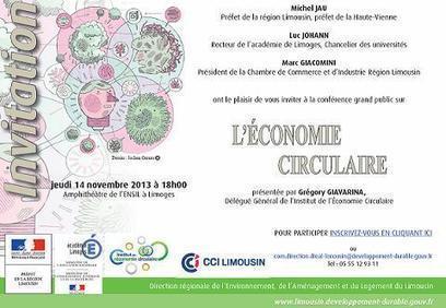 Conférence grand public du 14 novembre 2013 sur l'économie circulaire - DREAL Limousin | écologie industrielle et territoriale | Scoop.it