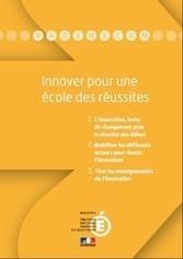 Innover pour une école des réussites : vade-mecum - Éduscol | Perdir (Personnel de Direction) | Scoop.it