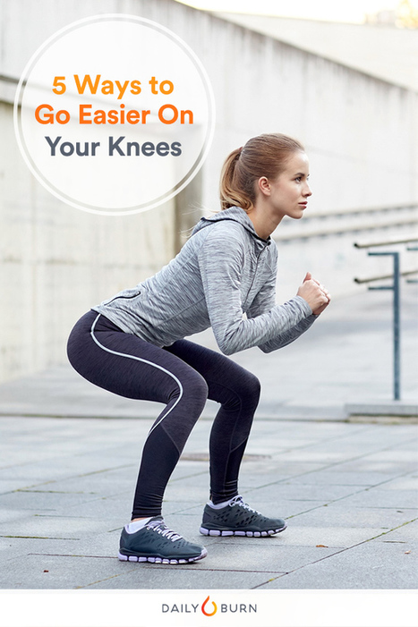 5 Workout Modifications to Go Easy on Your Knees - Life by Daily Burn | Health, Fitness | Scoop.it