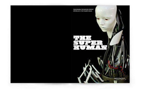 THE SUPER HUMAN - Fashionable Technology Report by Moondial | DigitAG& journal | Scoop.it