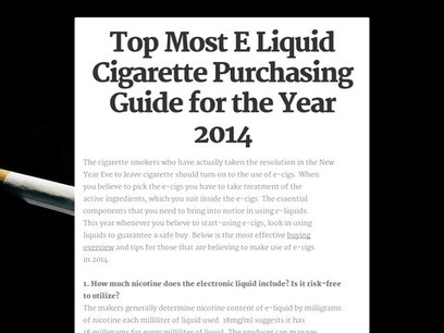 Top Most E Liquid Cigarette Purchasing Guide for the Year 2014 | Health | Scoop.it