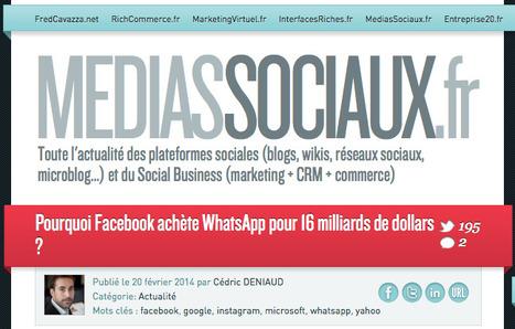 Pourquoi Facebook achète WhatsApp pour 16 milliards de dollars ? - MediasSociaux.fr   Web - Social Media   Scoop.it