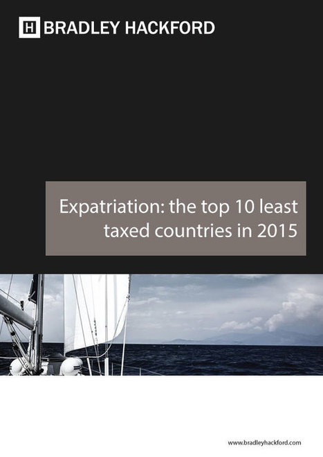 Expatriation: the top 10 least taxed countries of 2015 | Expatriation - Relocation | Scoop.it