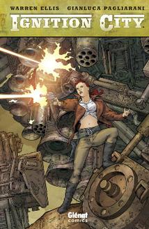 Ignition City – W. Ellis | Comics France | Scoop.it