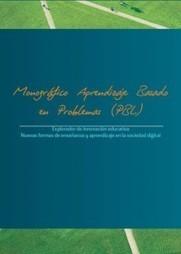 Aprendizaje Basado en Problemas: Monográfico Fundación Telefónica - Explorador de innovación educativa - Fundación Telefónica | Educación y más | Scoop.it