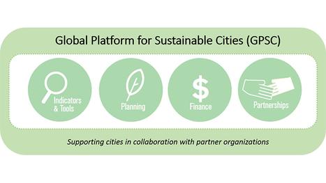 GPSC: nueva Plataforma Global para Ciudades Sostenibles en países en desarrollo | Diario TIC | Scoop.it