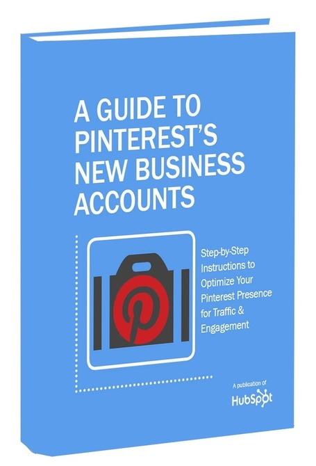 Hupspot releases FREE Guide to Pinterest's New Business Accounts | Managing options | Scoop.it