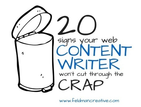 20 Signs Your Web Content Writer Won't Cut Through the Crap | M-learning, E-Learning, and Technical Communications | Scoop.it