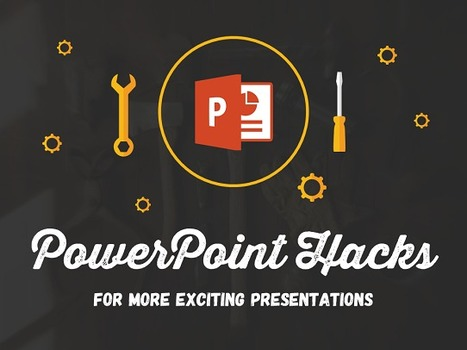 10 Essential PowerPoint Hacks For Exciting Presentations | Educational Technology in the Library | Scoop.it