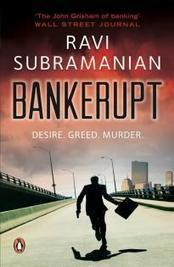 Buy Bankerupt by Ravi Subramanian: Bankerupt Book Price, Reviews, & Ratings in India - Infibeam.com | Best Deals On Books | Scoop.it