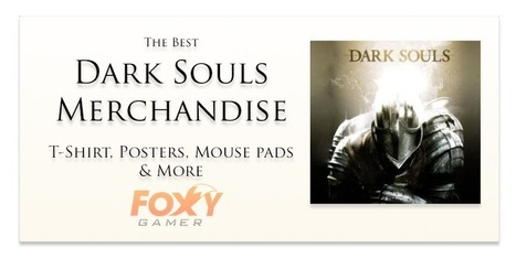 The Best Dark Souls Merchandise – T-Shirt, Posters, Mouse pads & More | Gaming merchandise | Scoop.it