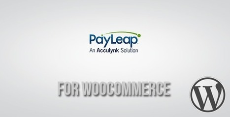 PayLeap Payment Gateway for WooCommerce (WooCommerce)   Best Wordpress Plugins   Scoop.it